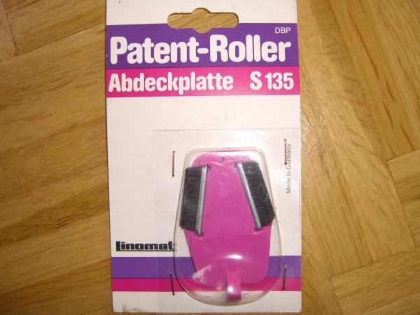 Abdeckplatte S135 für Patent-Roller